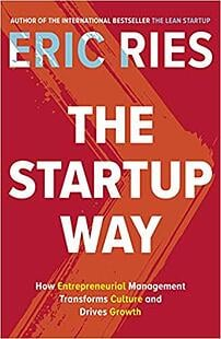 The Start Up Way by Eric Ries