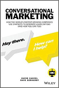 Conversation Marketing by David Cancel and Dave Gerhardt