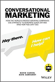 Conversation Marketing by David Cancel and Dave Gerhardt