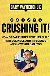Book cover of Crushing It by Gary Vaynerchuck