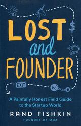 Book cover of Lost and Founder by Rand Fishkin