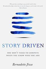 Book cover of Story Driven by Bernadette Jiwa