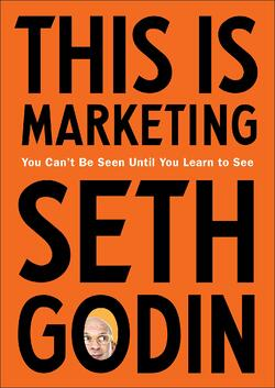 Book cover of This is Marketing by Seth Godin