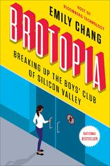 Book cover for Brotopia by Emily Chang