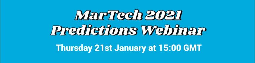 MarTech 2021 Predictions