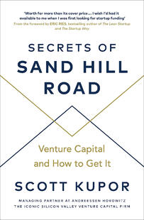 Secrets of Sandhill Road by Scott Kupor