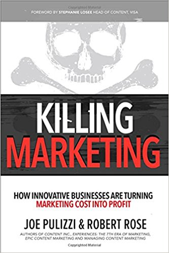 Marketing & Tech Book Club: Killing Marketing by Robert Rose and Joe Pulizzi