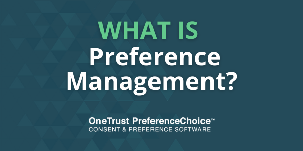 What is Preference Management?