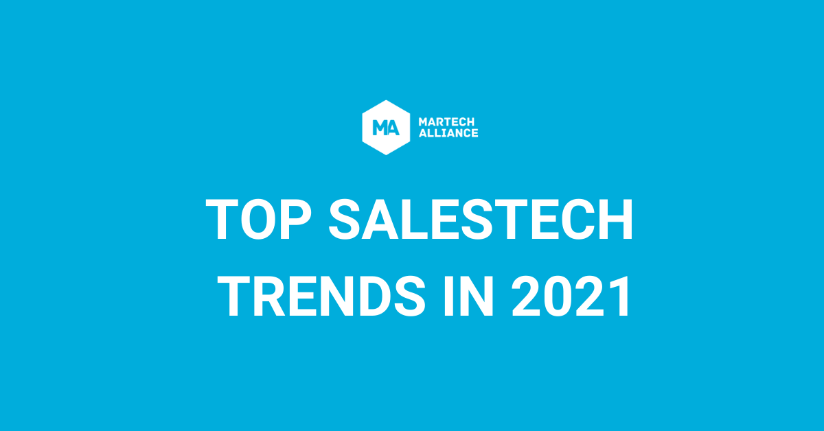 The Top 4 Salestech Trends in 2021